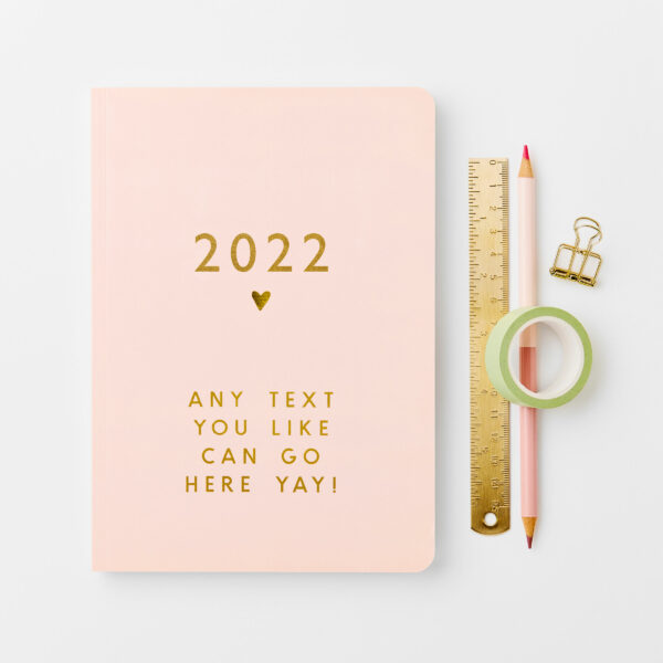 Personalised Any Text Weekly 2022 Diary
