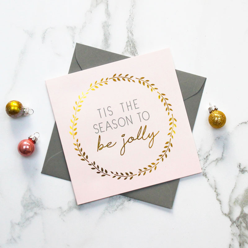 'Tis The Season' Foiled Christmas Card