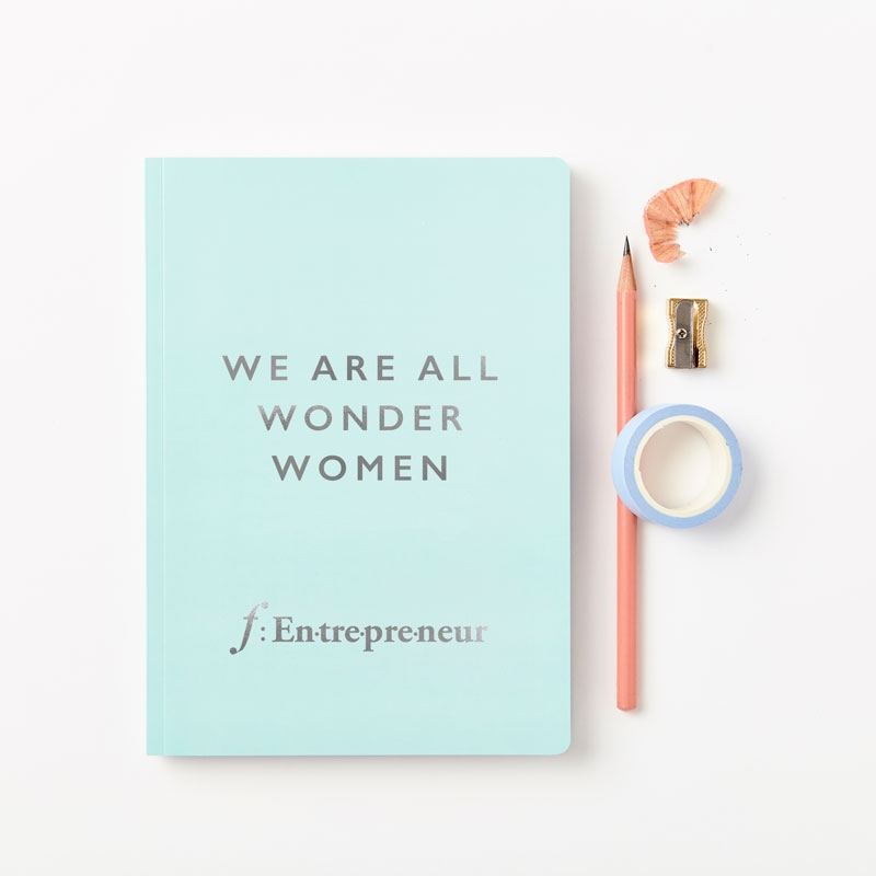 We Are All Wonder Women f:Entrepreneur Notebook