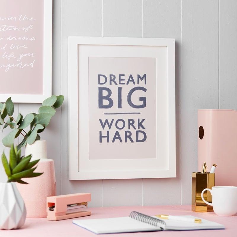 Personalised Dream Big Work Hard Art Print