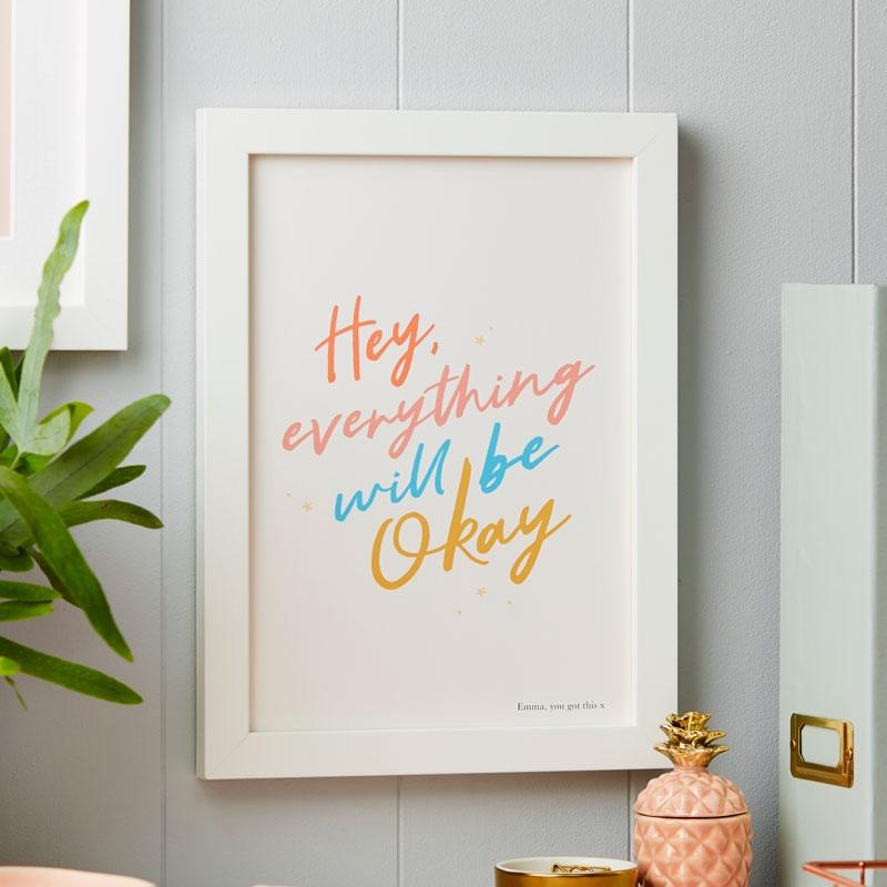 Everything Will Be Okay Art Print