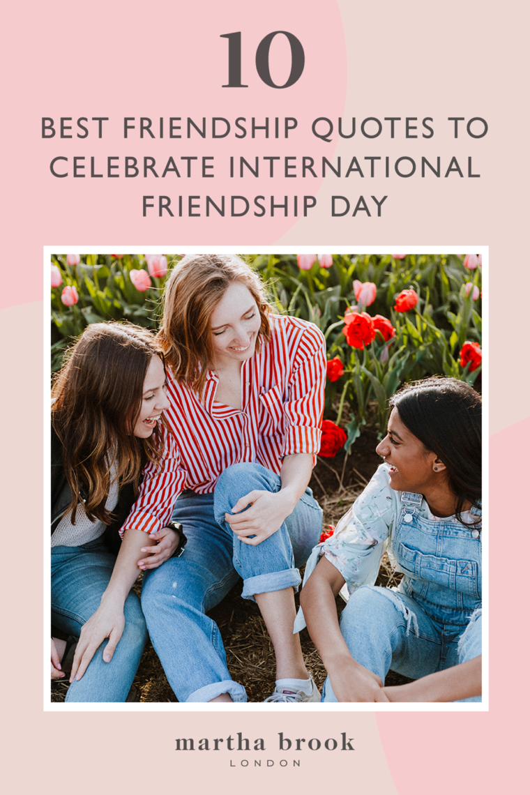 Best Friendship Quotes to Celebrate International Friendship Day